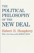 The Political Philosophy of the New Deal