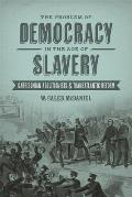 Problem Of Democracy In The Age Of Slavery Garrisonian Abolitionists & Transatlantic Reform