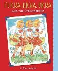 Flicka, Ricka, Dicka and the Strawberries