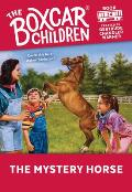 The Boxcar Children Mysteries||||The Mystery Horse