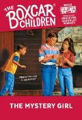 The Boxcar Children Mysteries||||The Mystery Girl