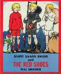 Snipp Snapp Snurr & The Red Shoes