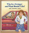 Who Is A Stranger & What Should I Do