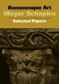 Romanesque Art Selected Papers