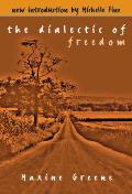 Dialectic Of Freedom
