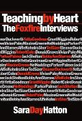Teaching By Heart The Foxfire Interviews