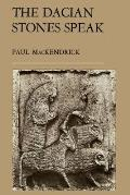 Dacian Stones Speak