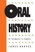 Oral History An Introduction For Students