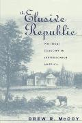 Elusive Republic Political Economy In Je