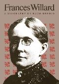 Frances Willard A Biography