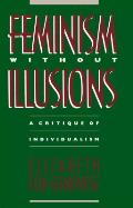Feminism Without Illusions A Critique Of