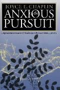 anxious pursuit Agricultural Innovation & Modernity in the Lower South 1730 1815