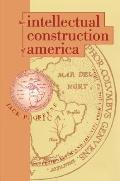 Intellectual Construction Of America