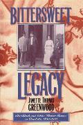 Bittersweet Legacy: The Black & White