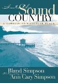 Into the Sound Country: A Carolinian's Coastal Plain