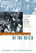 Most Valuable Asset of the Reich A History of the German National Railway Volume 2 1933 1945