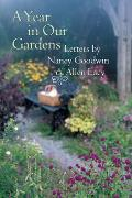Year in Our Gardens Letters by Nancy Goodwin & Allen Lacy