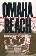 Omaha Beach A Flawed Victory