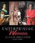 Enterprising Women 250 Years Of Americ