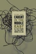 Caught in the Middle East