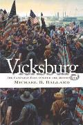 Vicksburg The Campaign That Opened the Mississippi