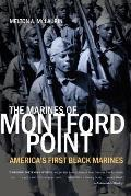 Marines of Montford Point Americas First Black Marines