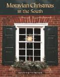 Moravian Christmas In The South