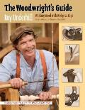 The Woodwright's Guide