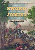 With a Sword in One Hand & Jomini in the Other The Problem of Military Thought in the Civil War North