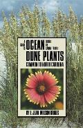 Guide to Ocean Dune Plants Common to North Carolina