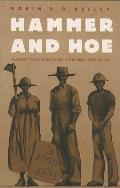 Hammer & Hoe Alabama Communists During the Great Depression