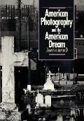American Photography and the American Dream