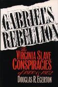 Gabriels Rebellion The Virginia Slave Co
