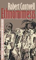 Ethnomimesis: Folklife and the Representation of Culture