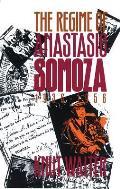 Regime Of Anastasio Somoza 1936 1956