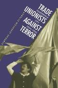Trade Unionists Against Terror Guatemala City 1954 1985