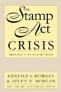 Stamp ACT Crisis: Prologue to Revolution