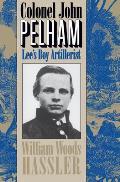 Colonel John Pelham Lees Boy Artillerist