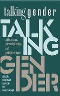Talking Gender Public Images Personal Journeys & Political Critiques