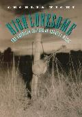 High Lonesome The American Culture Of