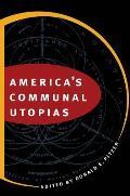 Americas Communal Utopias
