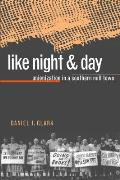 Like Night & Day Unionization in a Southern Mill Town