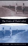 Fruits of Their Labor