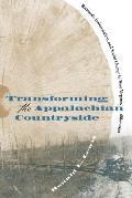 Transforming The Appalachian Countryside