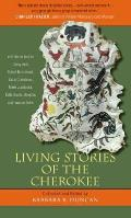 Living Stories Of The Cherokee