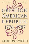 Creation of the American Republic 1776 1787