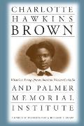 Charlotte Hawkins Brown and Palmer