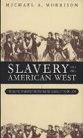Slavery & The American West