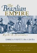 Brazilian Empire Myths & Histories