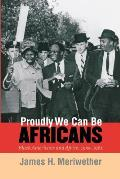 Proudly We Can Be Africans Black America